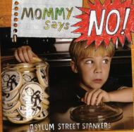 Mommy Says No