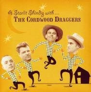 Starlit Shindig With The Cordwood Draggers