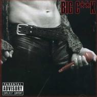 Big C**k