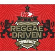 Vp Presents Reggae Driven -Covers Hits