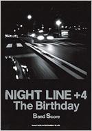Night Line+4: バンドスコア