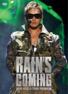 RAIN'S COMING〜RAIN WORLD TOUR PREMIERE
