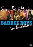 Sexy Beat Magic BARBEE BOYS in Budokan