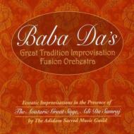 Baba Da's Great Tradition Improvisation Fusion