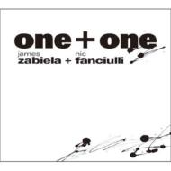 Nic Fanciulli & James Zabiela/One + One