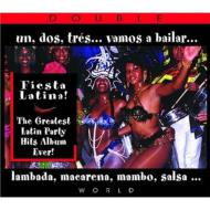 Greatest Latin Party Hits Album Ever!