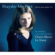 ハイドン=モーツァルト:ピアノ作品集第2集 クレール=マリ・ル・ゲ