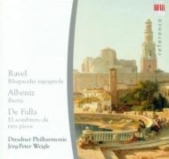 ラヴェル:スペイン狂詩曲、アルベニス:イベリア第1巻、ファリャ:三角帽子 イェルク=ペーター・ヴァイグレ&ドレスデン・フィル