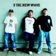 3 THE NEW WAVE