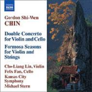 二重協奏曲、フォルモサの四季 チョー=リャン・リン(vn)フェリックス・ファン(vc)M.スターン&カンサス・シティ響