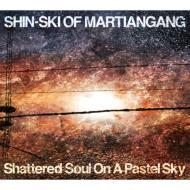 Shattered Soul On A Pastel Sky