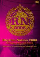 Rhythm Nation 2006 -The biggest indoor music festival-