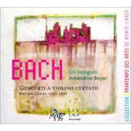 ヴァイオリン協奏曲第1番、第2番、他 A.ベイエ(vn)グリ・インコグニティ