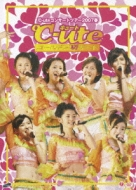 ℃-ute コンサートツアー 2007 春 〜ゴールデン初デート〜