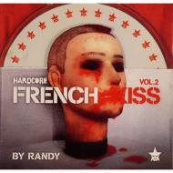 Hardcore French Kiss: Vol.2
