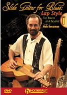 Slide Guitar For Blues: Lap Style Dvd One