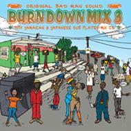 Burn Down Mix 3