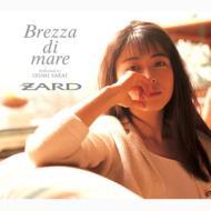 ZARD プレミアムセレクション Brezza di mare dedicated to IZUMI SAKAI