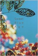 Sweet Blue Age