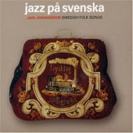 Jazz Pa Svenska: Swedish Folk Songs