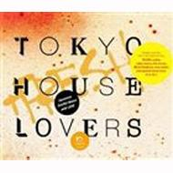 TOKYO HOUSE LOVERS +FRESH
