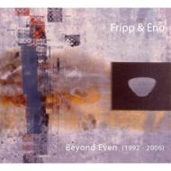 Beyond Even 1992-2006