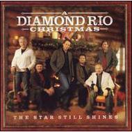 Star Still Shines: A Diamond Rio Christmas
