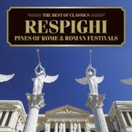 500円クラシック ローマの松、ローマの祭 バティス&ロイヤル・フィル