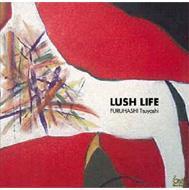 Lush Life: Live At 新宿pit-inn