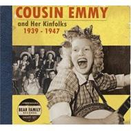 Cousin Emmy & Her Kinfolk