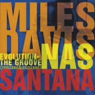 Miles Davis/Evolution Of The Groove: Remixed & Unmixed