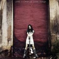Embryo Love Songs