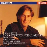 クラリネット協奏曲第1番&第2番 メイエ(cl)、ヘルビッヒ&ロイヤル・フィル