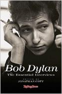 Bob Dylan: The Essential Interviews: Reprint