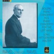Piano Concertos, Bolero, Etc: Long(P)Ravel / Wittgenstein(P)Walter / Etc