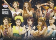 Morning Musume。 Concert Tour 2007 Autumn 〜ボン キュッ!ボン キュッ!BOMB〜