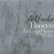 Le Grand Verre: 巨大なグラス