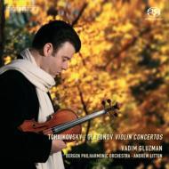 チャイコフスキー:ヴァイオリン協奏曲、グラズノフ:ヴァイオリン協奏曲 グルズマン(vn)リットン&ベルゲン・フィル
