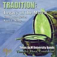 Tradition: Texas A & M University Wind Symphony