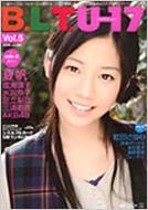 B.L.T.U-17 SIZZLEFUL GIRL VOL.5 TOKYO NEWS MOOK