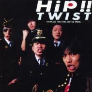 Hip!! TWIST