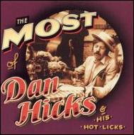 Most Of Dan Hicks & His Hot Licks