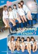 idol FeatureS Avan5