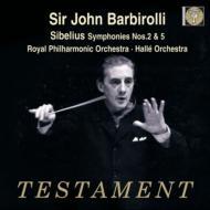 交響曲第2番、第5番 ジョン・バルビローリ&ロイヤル・フィル、ハレ管弦楽団