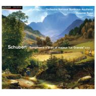 交響曲第9番『グレート』 ライアン&ボルドー・アキテーヌ国立管弦楽団