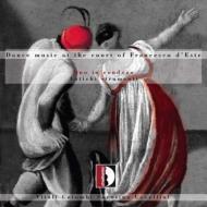 Dance Music At The Court Of Francesco D'este: Duo In Rondeau