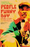 People Funny Boy: The Genius Of Lee Scratch Perry