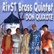 Don Quixote: Rivst Brass Quintet