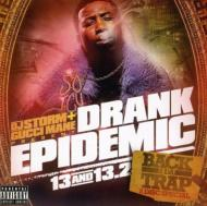 Drank Epidemic: Vol.13