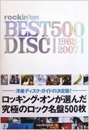 ROCKIN'ON BEST DISC 500 1963-2007